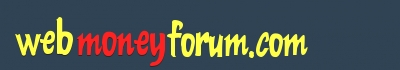 webmoneyforum.com - Powered by vBulletin
